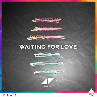 Bbc Radio 1 Dev 07 02 2015 Avicii Waiting For Love Avicii Waiting For Love Lyrics