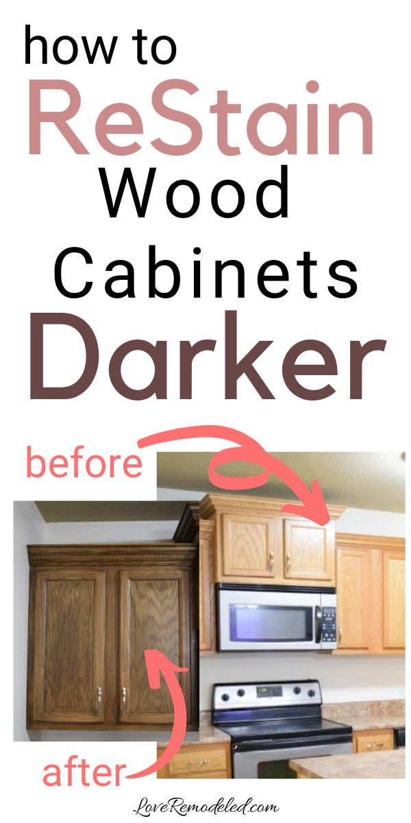 Re Stain Your Oak Cabinets Darker Stained Kitchen Cabinets Staining Cabinets Kitchen Cabinet Plans