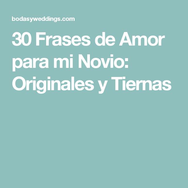 30 Frases de Amor para mi Novio: Originales y Tiernas