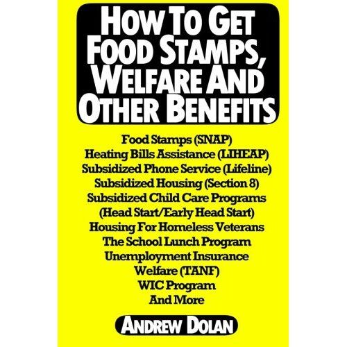 New Book How To Apply For Food Stamps Welfare Subsidized Cell Phones Heating Bills Help And More Food Stamps Apply For Food Stamps Snap Food Stamps