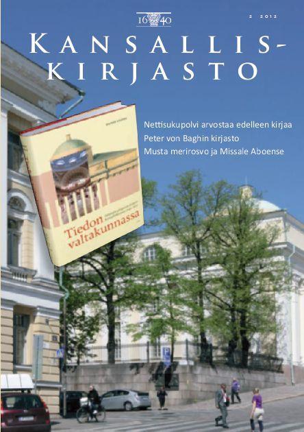 2 2012 K A N S A L L I S - Kansalliskirjasto http://www.yumpu.com/fi/document/view/23760791/2-2012-k-a-n-s-a-l-l-i-s-kansalliskirjasto