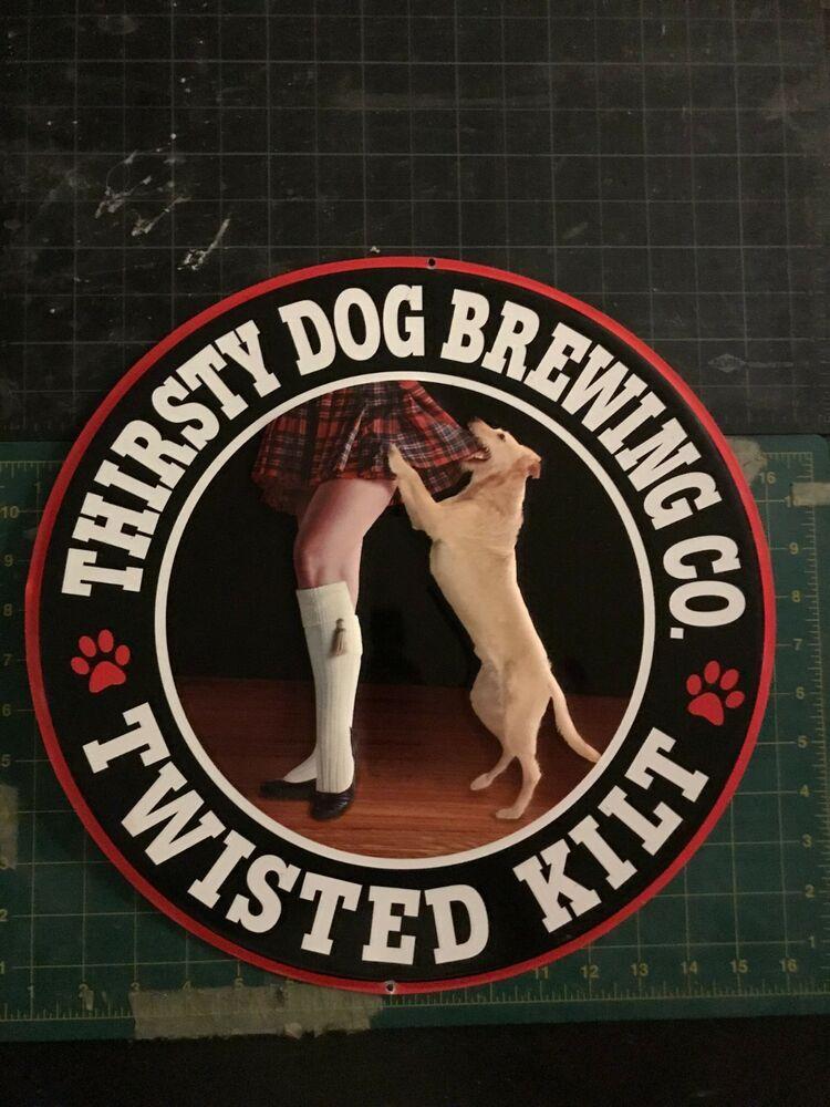 THIRSTY DOG BREWING CO Dog Logo METAL TACKER SIGN craft beer brewery