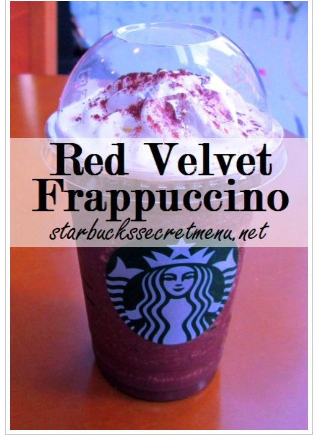 Red Velvet Frappuccino Starbucks Secret Menu In 2019