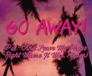 Go Away Wallpaper