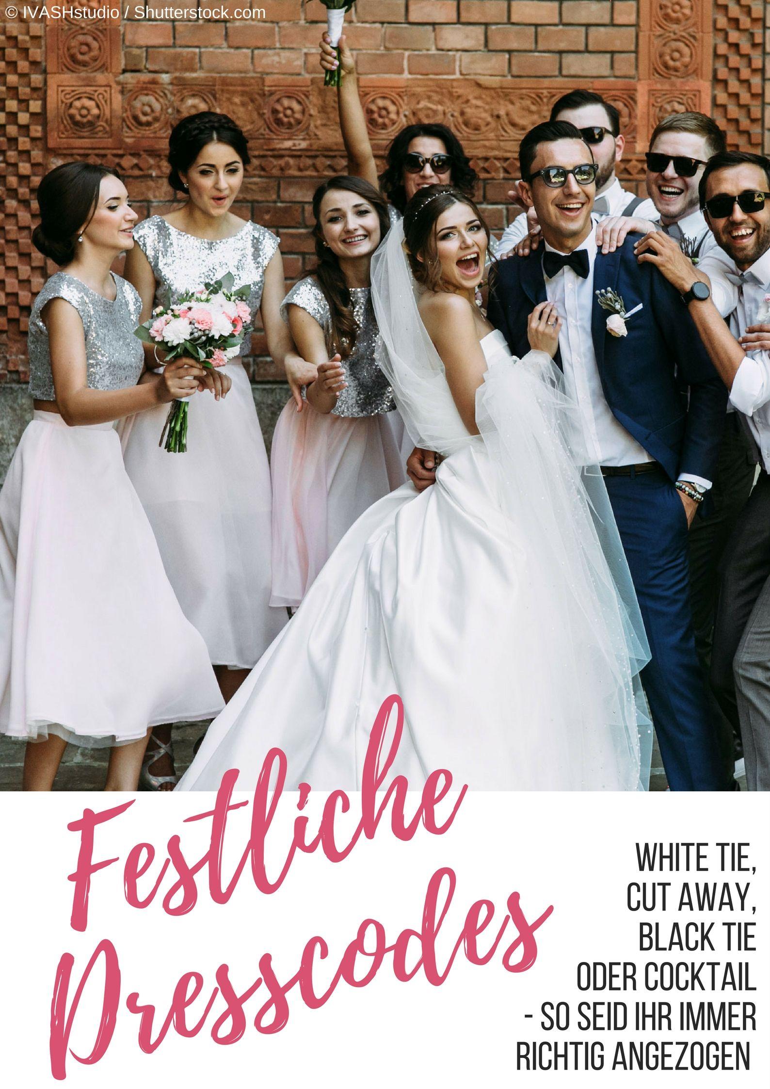 Festliche Dresscodes Dresscode Hochzeit Dress Code Und Dresscode