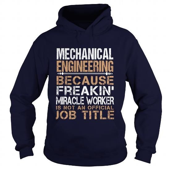 MECHANICAL ENGINEERING Because FREAKING Awesome Is Not An Official ...