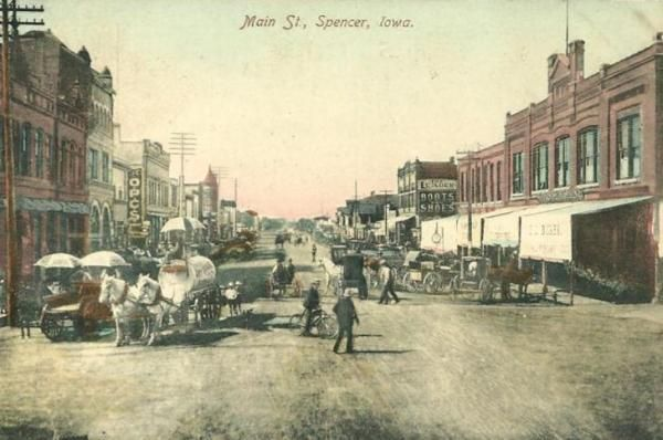 main street spencer iowa 1910 historical pictures spencer iowa main street usa main street spencer iowa 1910