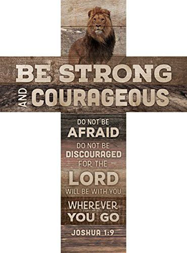 Be Strong And Courageous Joshua 1 9 African Lion 14 X 10 Wood Wall Art Cross Plaque Be Strong And Courageous Inspirational Wall Art Joshua 1 9