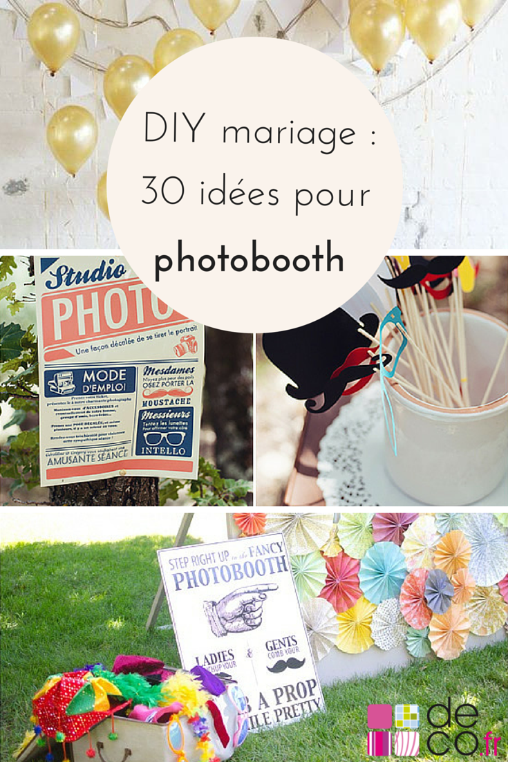 diy mariage 30 id es pour faire un photobooth original sons chang 39 e 3 and photos. Black Bedroom Furniture Sets. Home Design Ideas