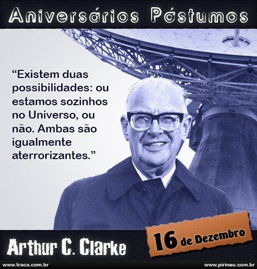 Arthur C Clarke Arthur Clarke Aniversário Citação