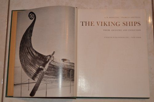 The Viking ships: their ancestry and evolution