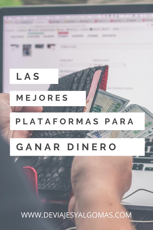 Las Mejores Plataformas Para Ganar Dinero Online Ganar Dinero Online Ganar Dinero Generar Ingresos