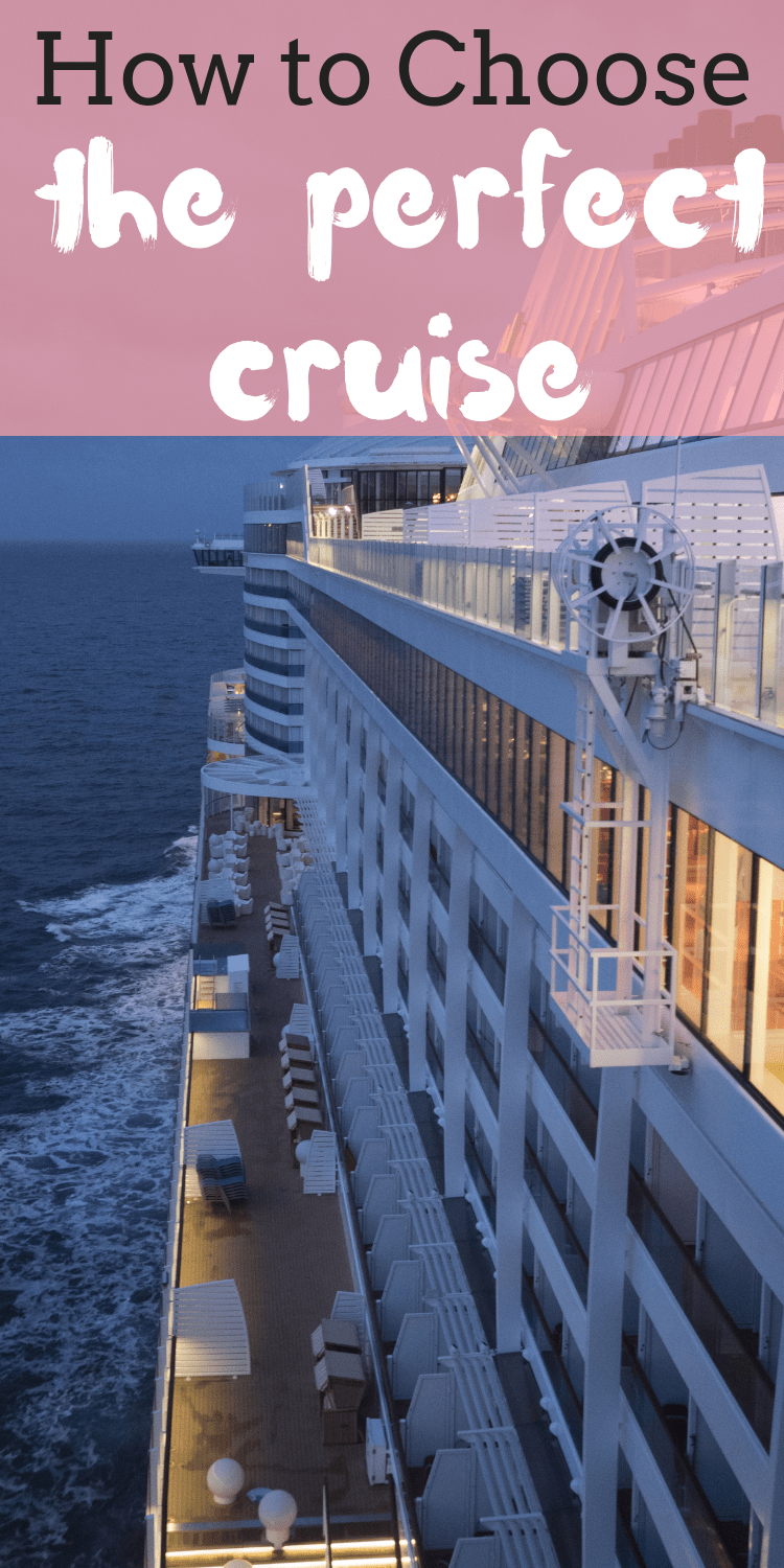 How To Choose A Cruise: Tips For Picking The Best Cruise