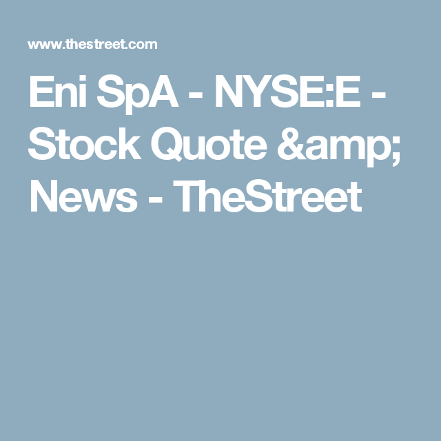 Etp Stock Quote Eni Spa  Nysee  Stock Quote & News  Thestreet  Stocks Energy