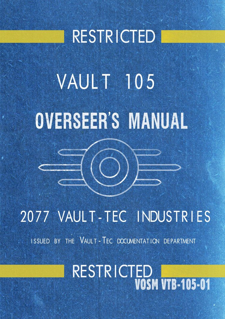 Vault 105 OverSeer\'s Manual by Crome676 | Fallout | Pinterest ...