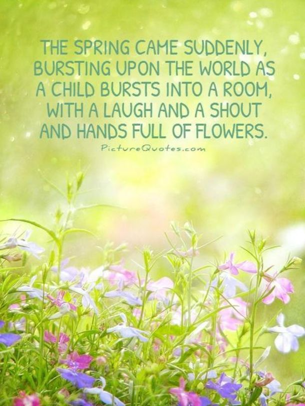 First Day Of Spring Quotes And Sayings