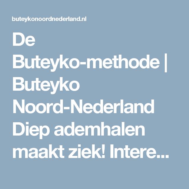 De Buteyko-methode | Buteyko Noord-Nederland  Diep ademhalen maakt ziek! Interessant artikel/cursus