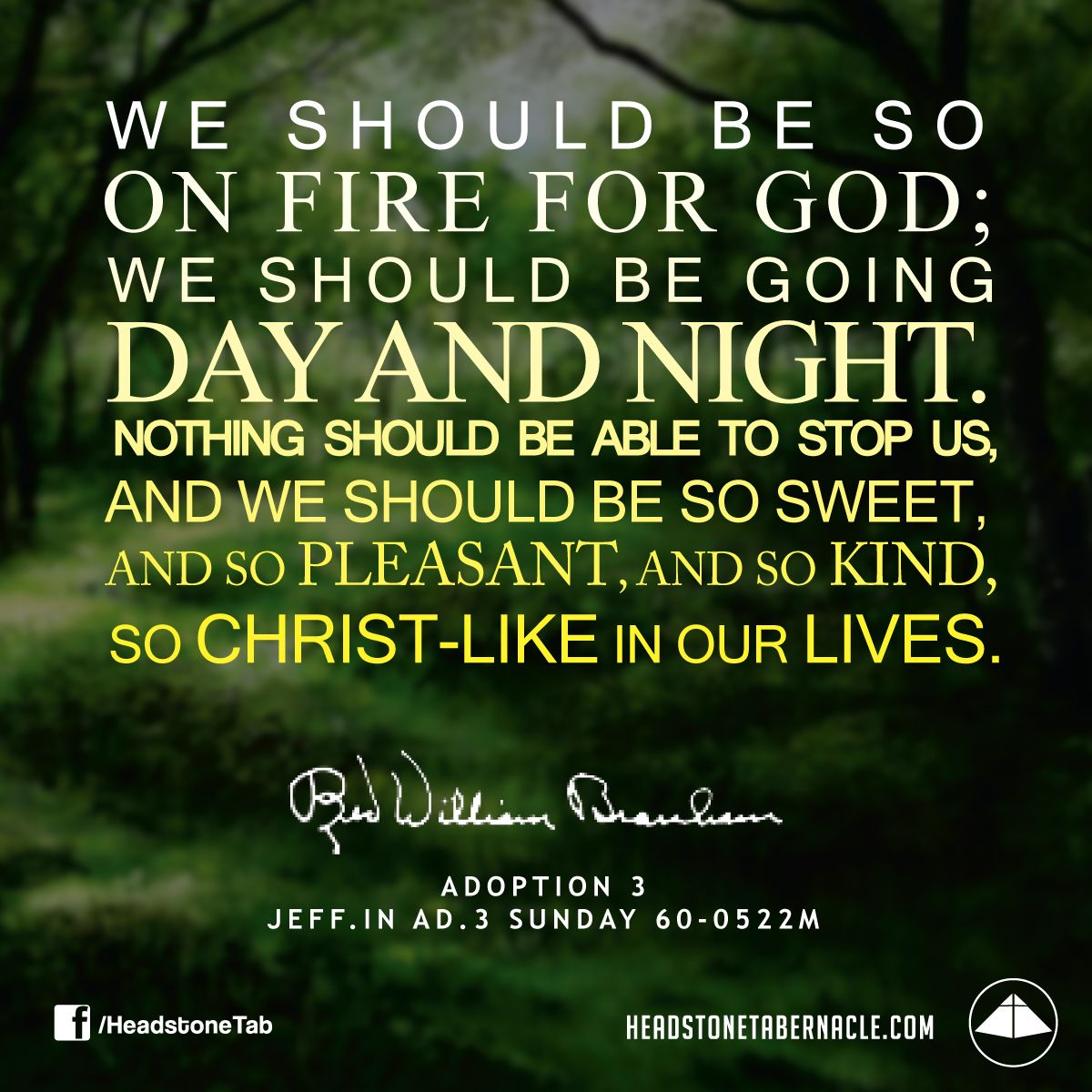 Spiritual Quote Of The Day We Should Be So On Fire For God We Should Be Going Day And Night