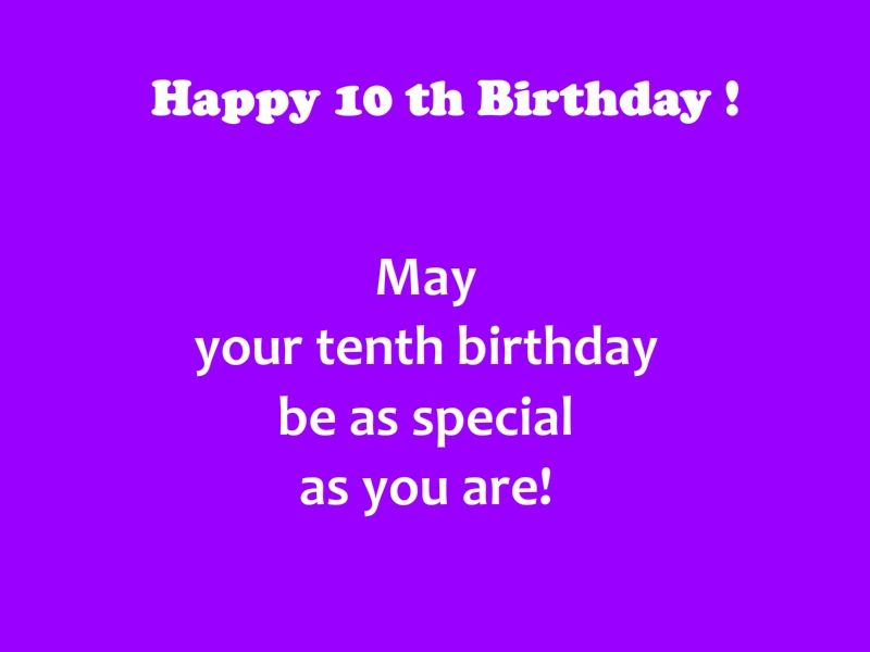 Sweet 10th Birthday Wishes And Quotes For Boys And Girls With