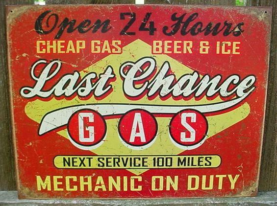 Vintage metal last chance gas sign garage service tin for Vintage garage signs uk