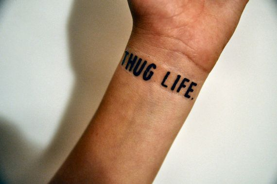 Thug Life Temporary Tattoo Gangster 2Pac Gang Defiant