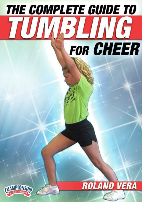 The Complete Guide to Tumbling for Cheer Cheerleading