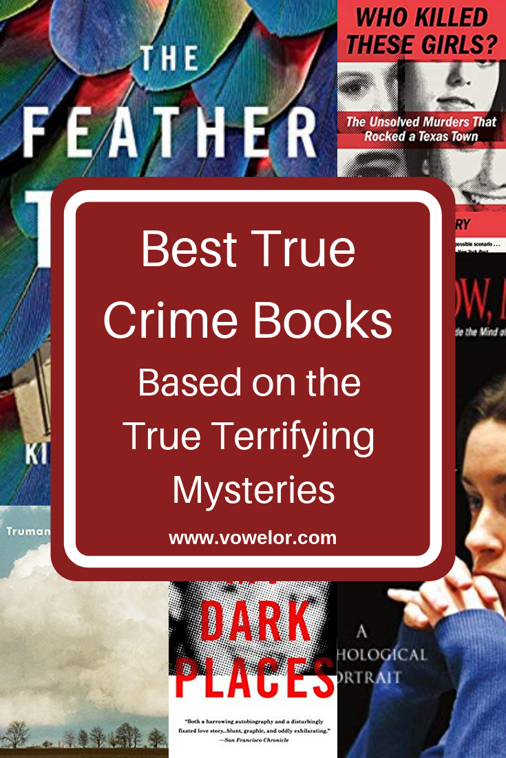 Photo of 15 Best True Crime Books Based on the True Terrifying Mysteries