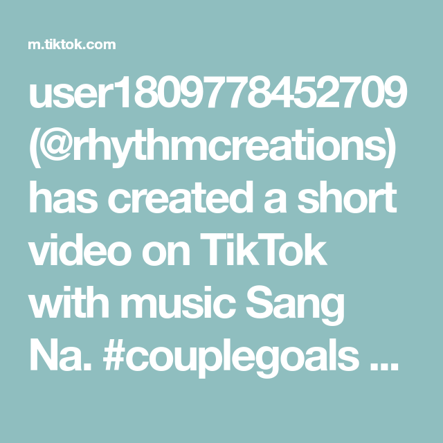 User1809778452709 Rhythmcreations Has Created A Short Video On Tiktok With Music Sang Na Couplegoals Toronto Love Fashio Music Sing Singing Couple Goals