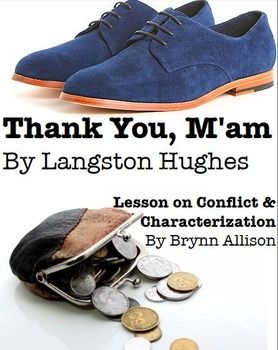 compare contrast thank you maam 1 thank you, ma'am (by langston hughes) she was a large woman with a large purse that had everything in it but hammer and nails it had a long strap, and she carried it slung across her shoulder.
