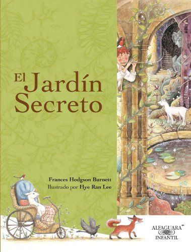 El jardín secreto (Spanish Edition) (Alfaguara Infantil) by Frances Hodgson Burnett http://www.amazon.com/dp/6071108578/ref=cm_sw_r_pi_dp_y4u4ub0EN9ZBH