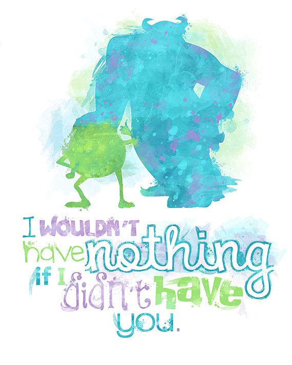 Mike And Sulley Monsters Inc 8x10 Poster Digital Download Instant Download In 2020 Quotes Disney Disney Quotes Watercolor Disney
