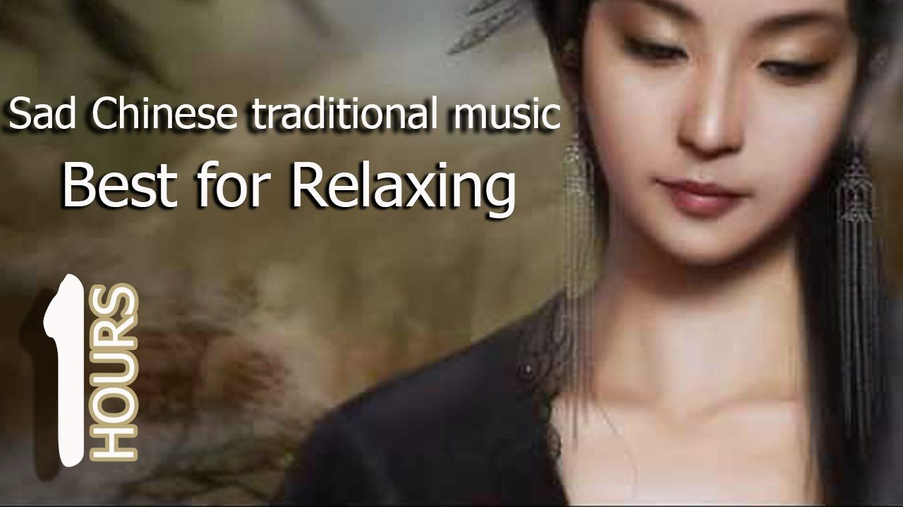 Chinese traditional music relaxing 1 hour | sad music that
