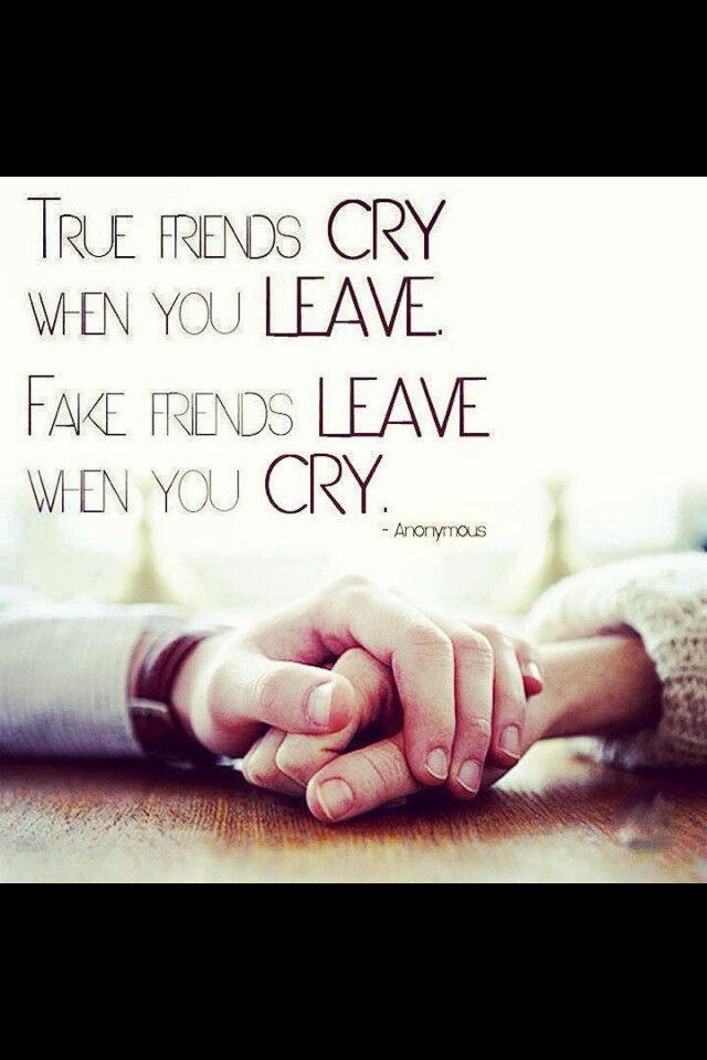 Crying Friendships Pinterest Friendship Quotes Quotes And Best Anonymous Quotes About Friendship