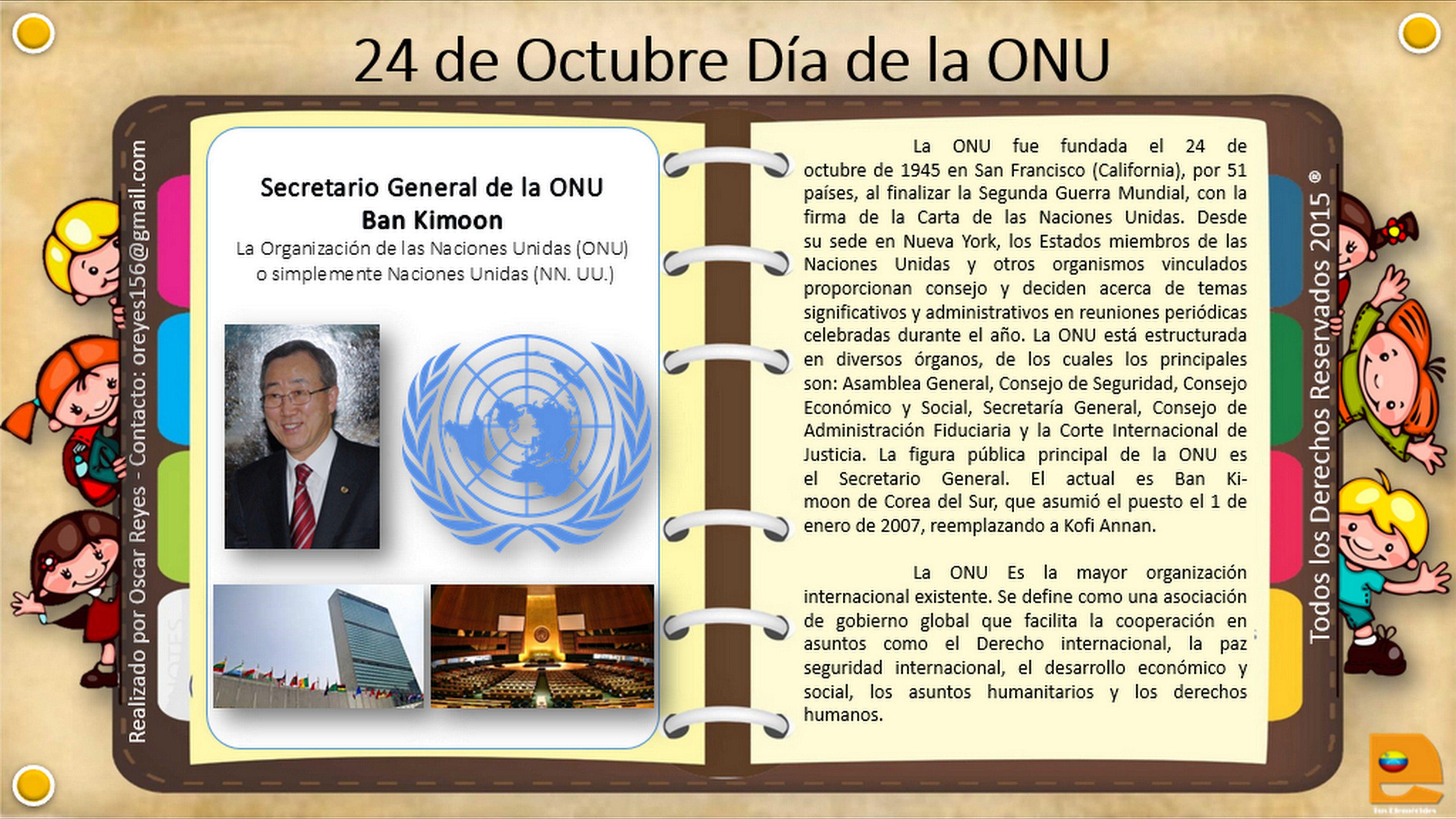 24 de Octubre Día de la Organización de las Naciones Unidas, ONU