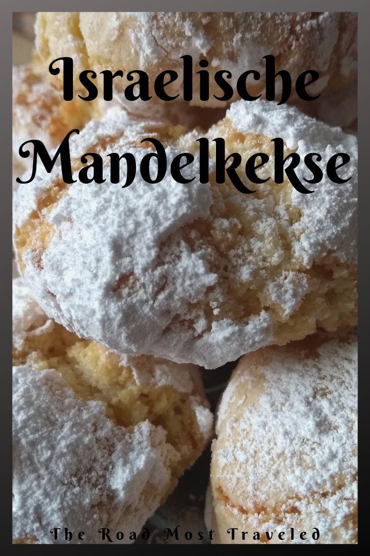 Photo of Die kulinarische Weltreise: Mandelkekse aus Israel – The Road Most Traveled