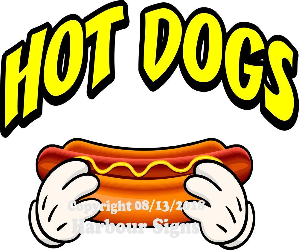 Hot Dogs DECAL Choose Your Size Concession Food Truck Vinyl  Sticker Sign