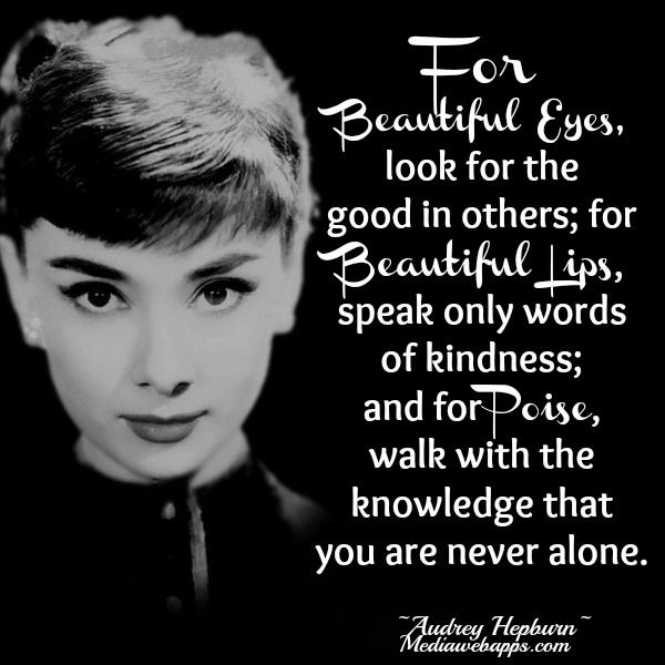 Audrey Hepburn Quote Be Aware Of Others And Your Actions Respect