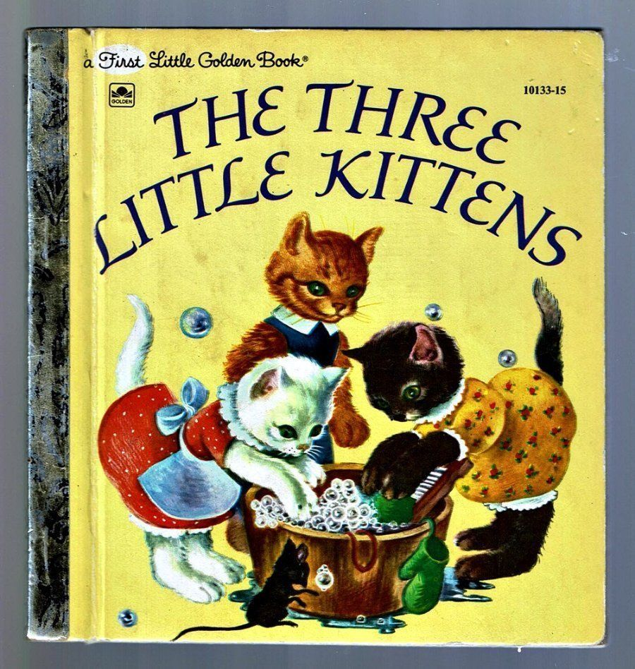 Children S First Little Golden Book The Three Little Kittens Masha Little Golden Books Childhood Memories Childhood Books