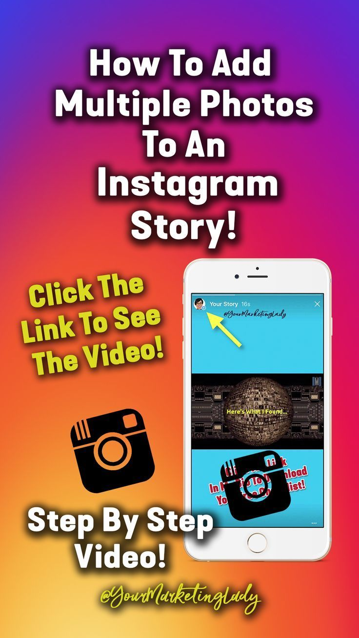 How To Add Multiple Photos To An Instagram Story November 2017 Step By Step Video Instagra Social Media Infographic Instagram Marketing Tips Instagram Story
