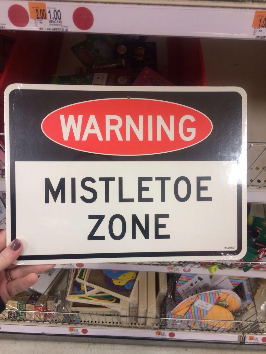 Quotes Warning Mistletoe Zone Holidays Christmas Jokes Quotes Mistletoe Christmas Holidays