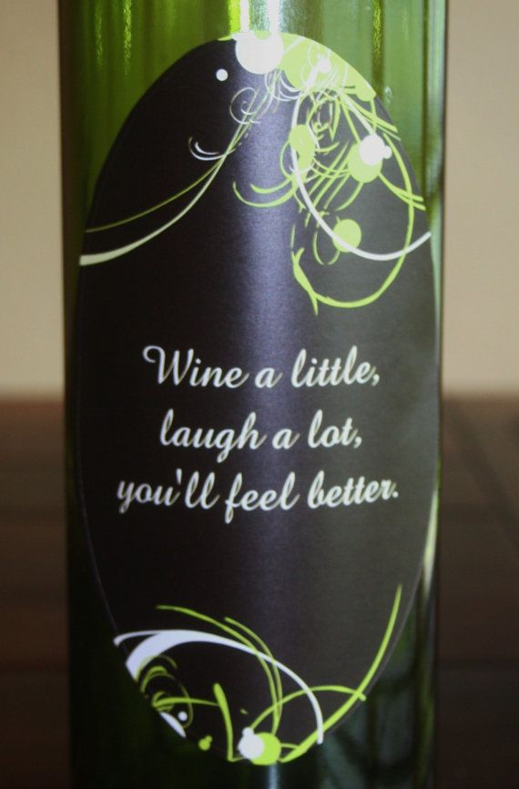 Unique Wine Label Wine A Little Laugh A Lot Wine Bottle Crafts