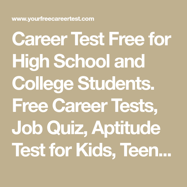 Career Test Free for High School and College Students  Free Career