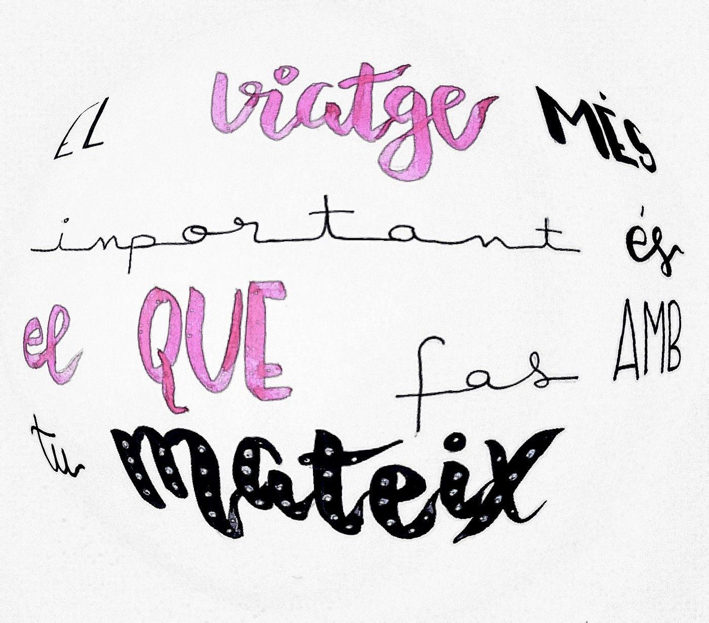 Lettering. Frases boniques. Frases curtes. Frases en català ...