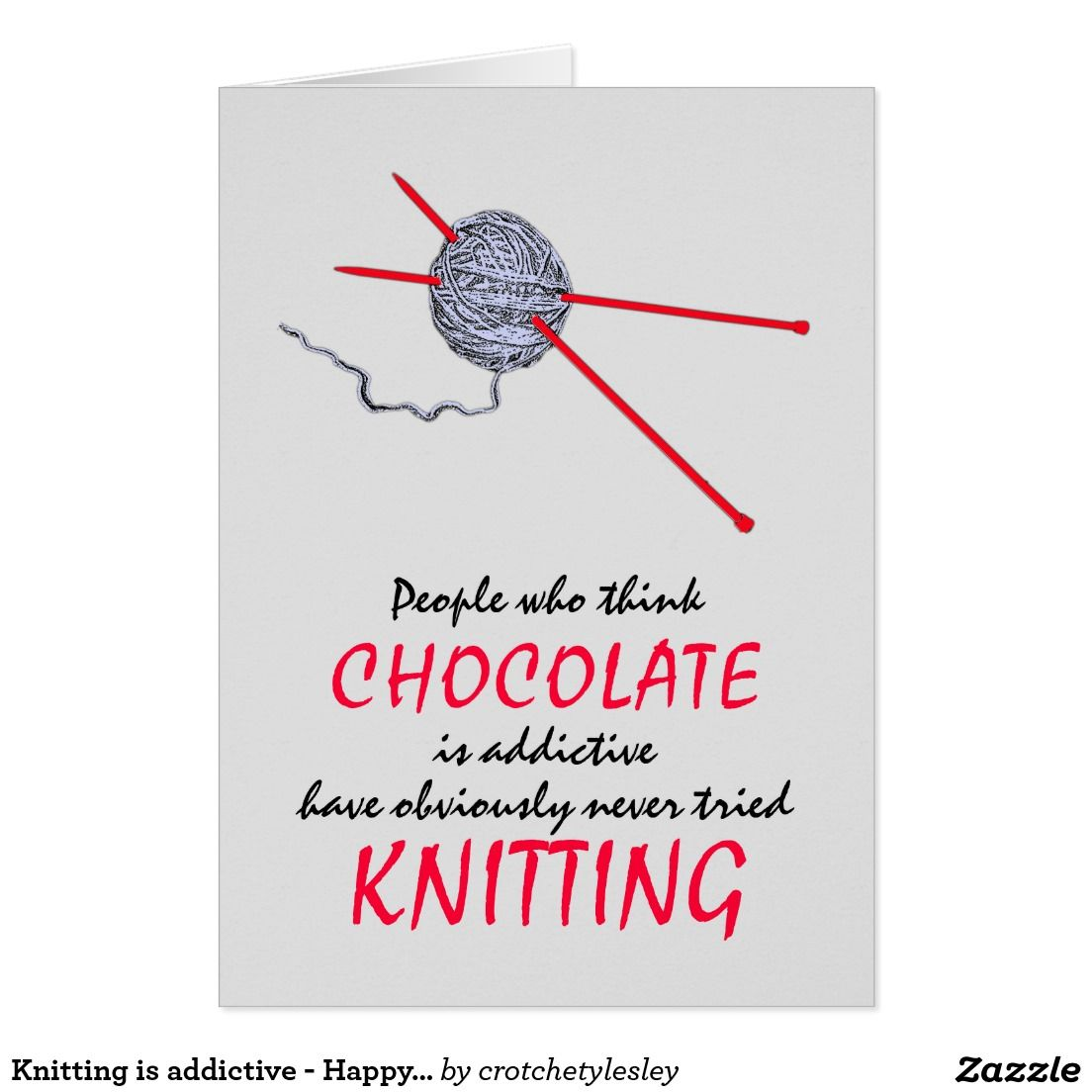 Knitting Is Addictive Happy Birthday Card Birthdays Pinterest