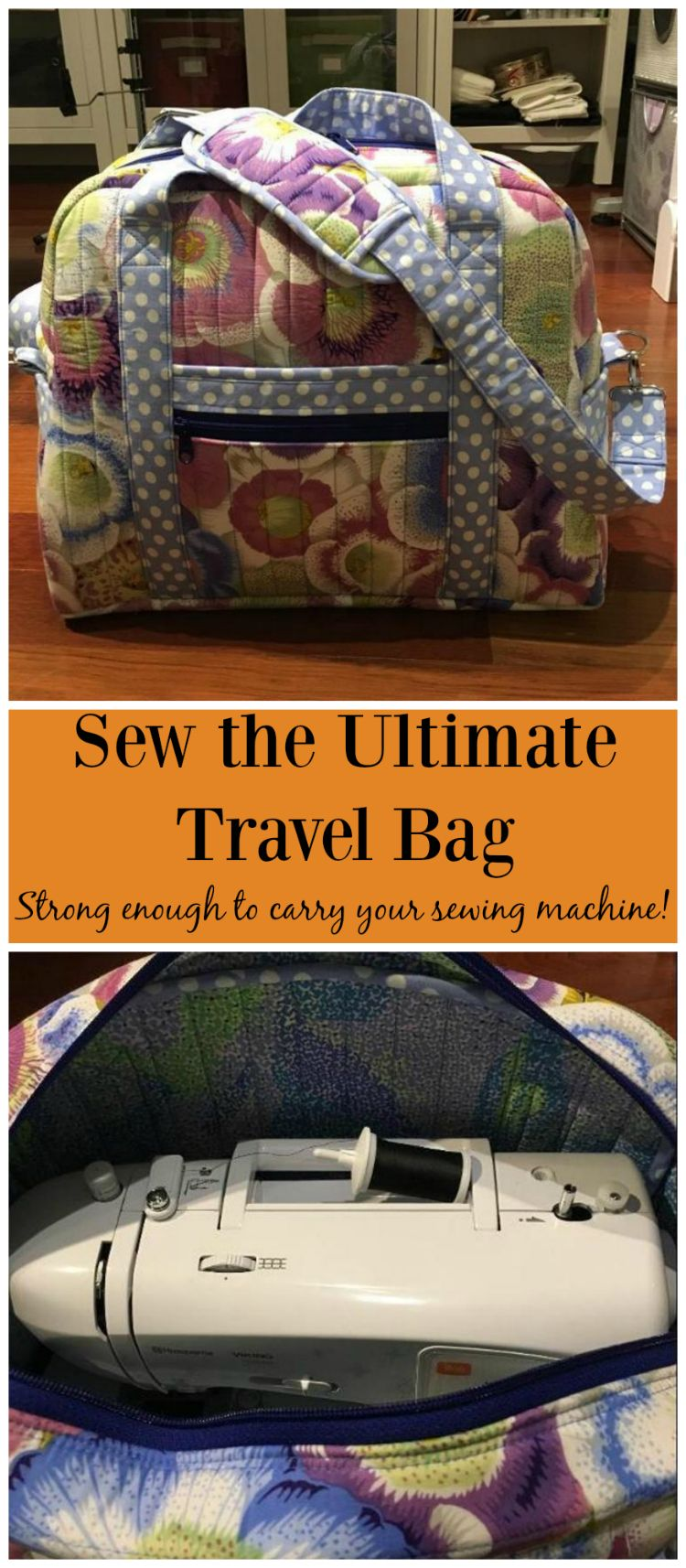 Sew the Ultimate Travel Bag! Strong enough to carry your sewing ...