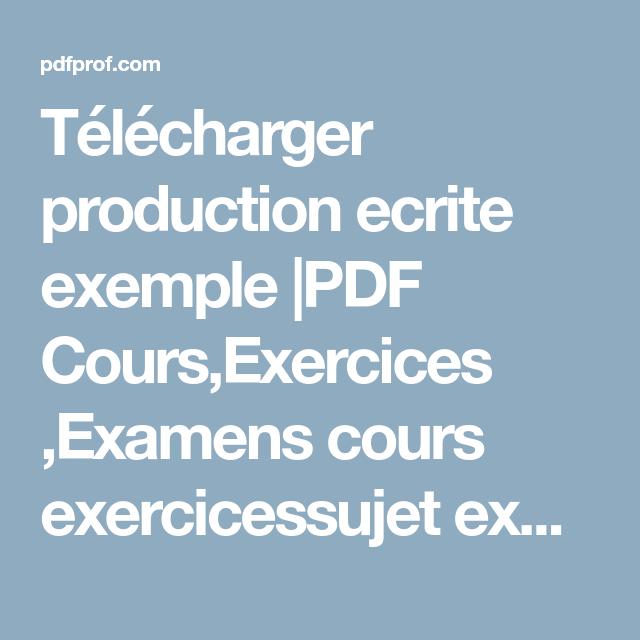 Telecharger Production Ecrite Exemple Pdf Cour Exercice Examen Exercicessujet Expression Franc Computer Basic French Education Grammar Book De Dissertation Economique Redigee