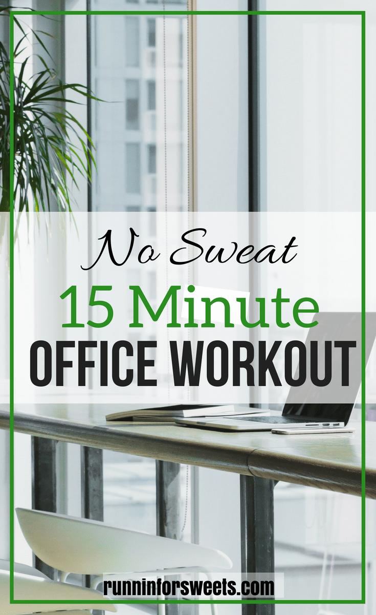15 Minute Lunch Break Office Workout Runnin For Sweets Office Exercise Workout At Work Lunch Break Workout
