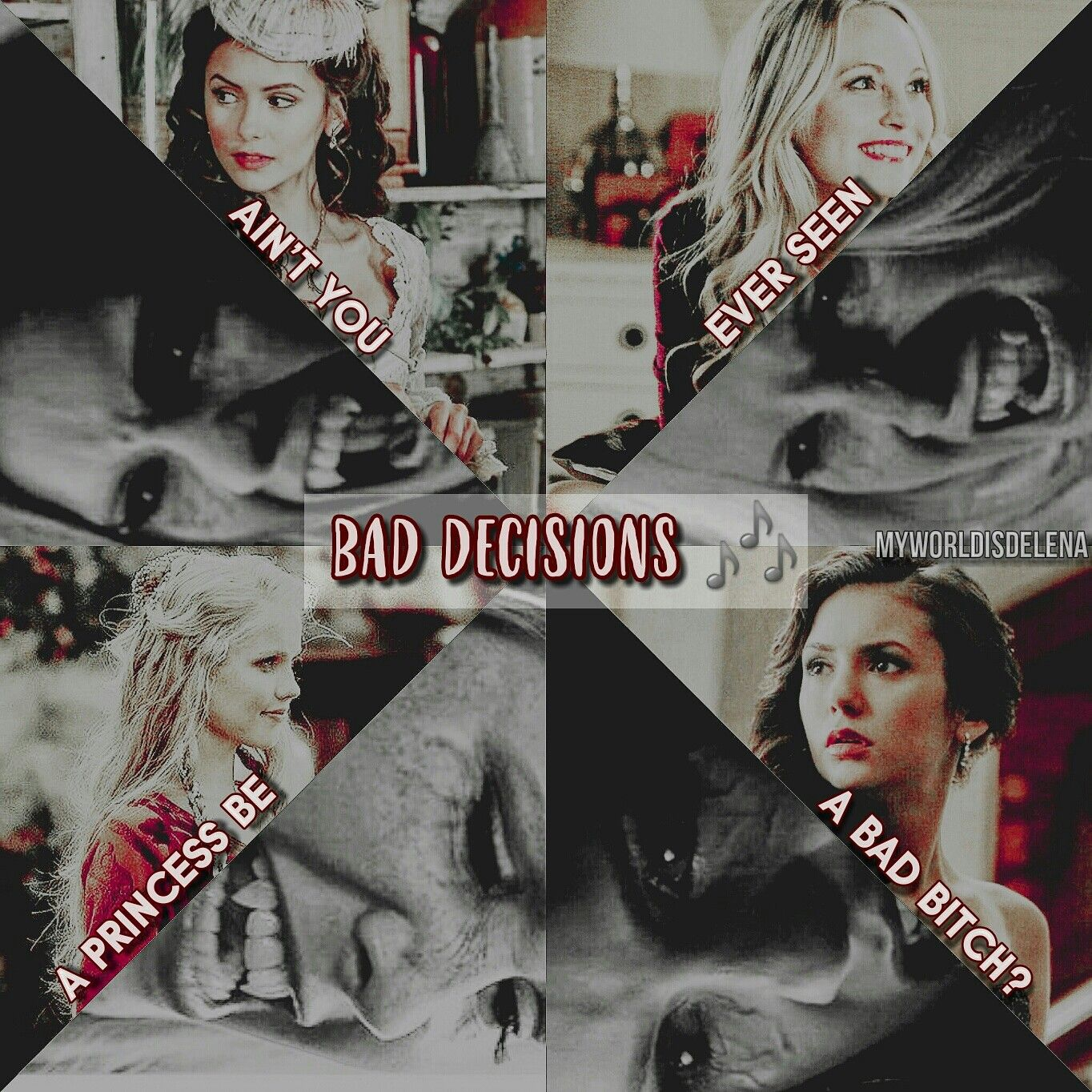 Girls 👑♠ Katherine Pierce, Elena Gilbert, Caroline Forbes, Rebekah Mikaelson 💜 Ariana Grande - Bad Decisions