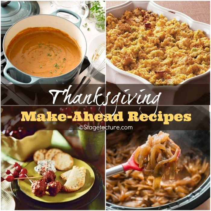 22 Of The Best Make-Ahead Thanksgiving Recipes -