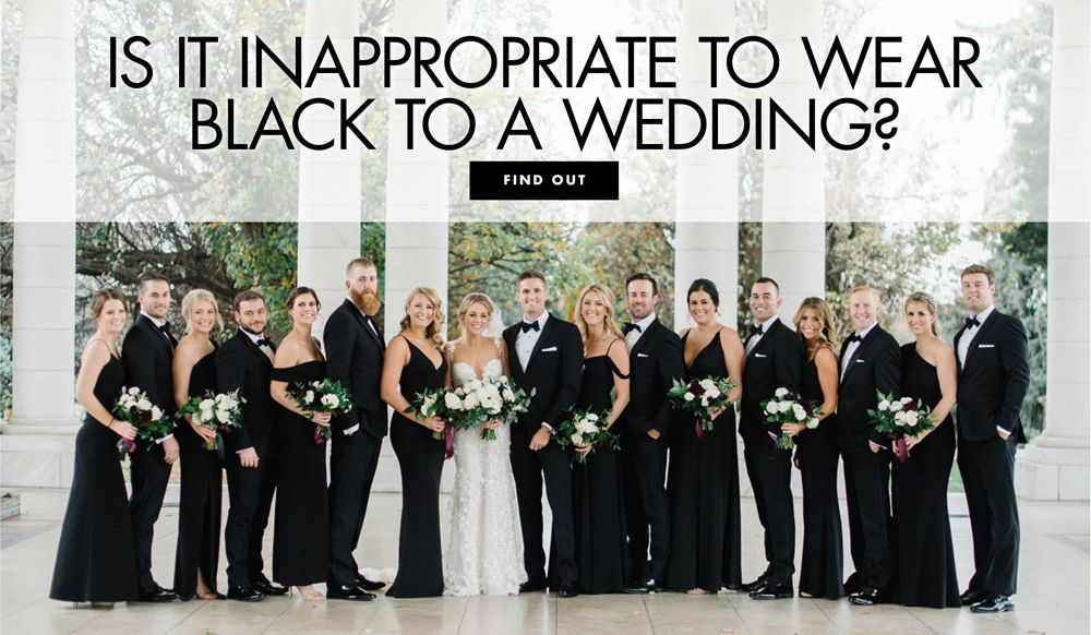 Can You Wear Black To A Wedding Wearing Black Dress Code Wedding How To Wear
